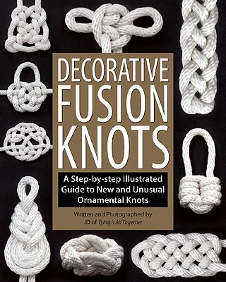 Decorative Fusion Knots By Lenzen, J. d.